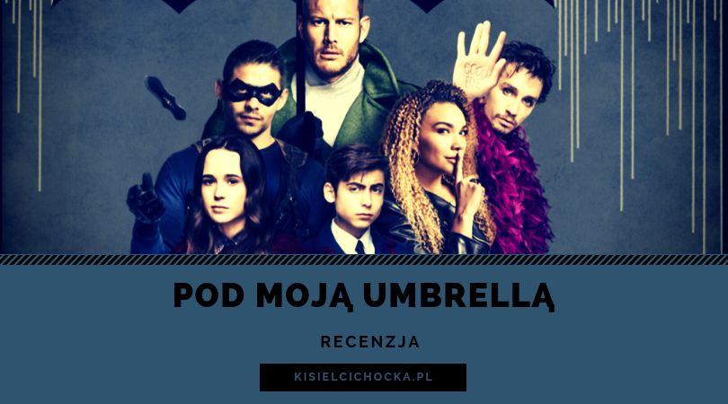 umbrellaacademy_kisielcichocka_pl