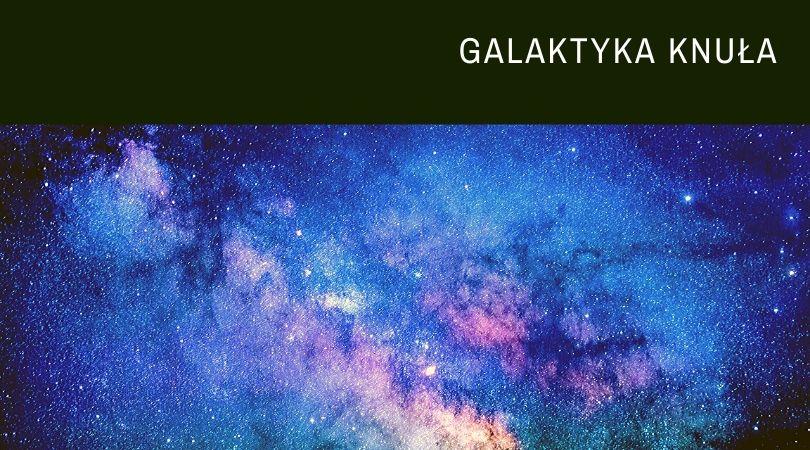 galaktyka_kisielcichocka_pl